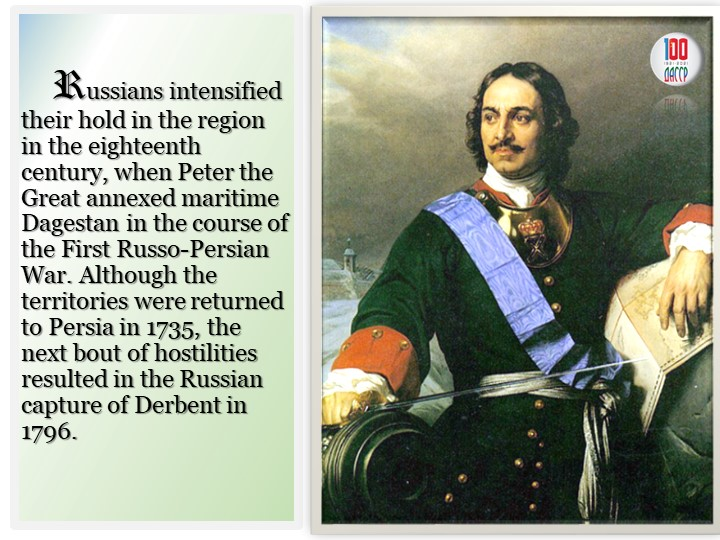 Russians intensified their hold in the region in the eighteenth century,...