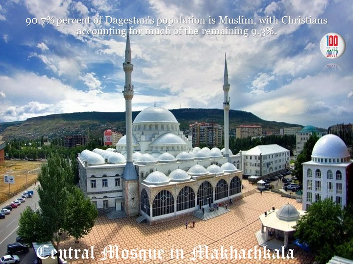 90.7% percent of Dagestan's population is Muslim, with Christians accounting...