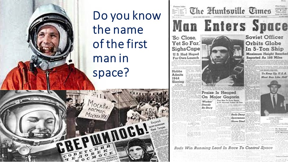 Do you know the name of the first man in space?