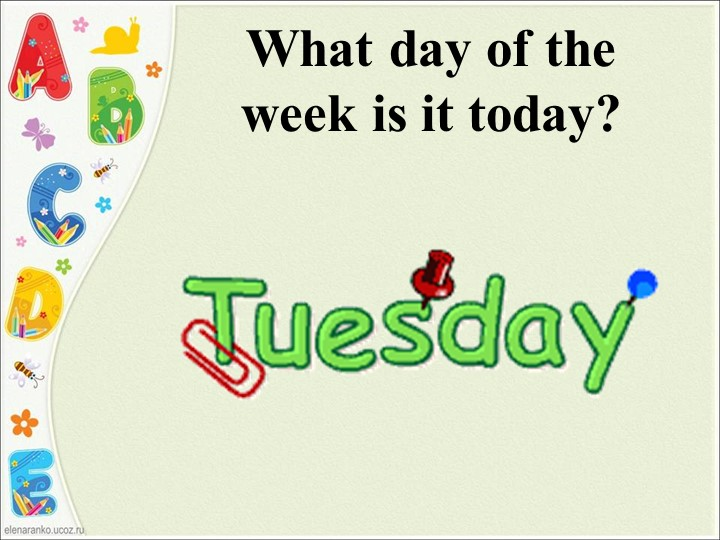 What day of the week is it today?