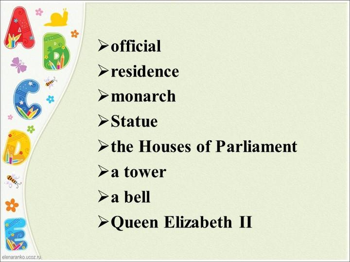 officialresidencemonarchStatuethe Houses of Parliamenta towera bellQue...
