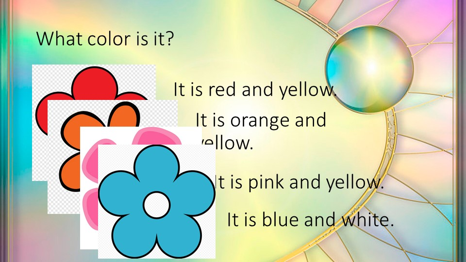 What color is it?It is red and yellow.It is orange and yellow.It is pink and...