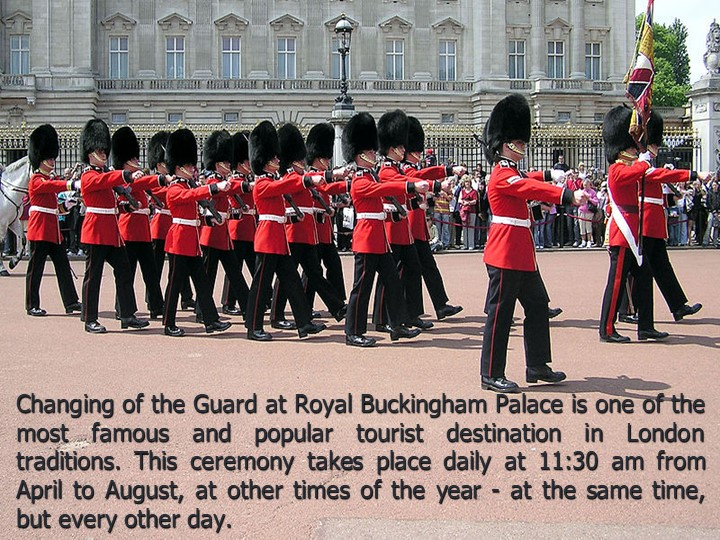 Changing of the Guard at Royal Buckingham Palace is one of the most famous an...