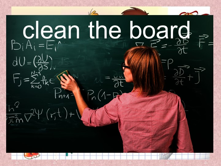 clean the board
