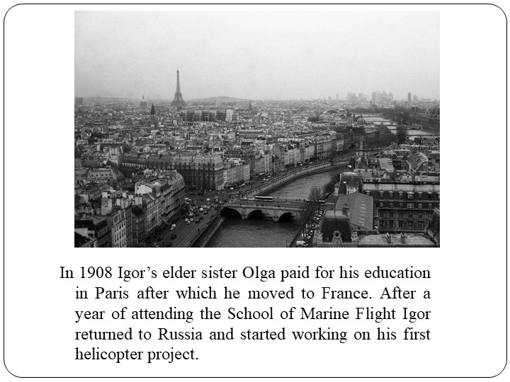 In 1908 Igor's elder sister Olga paid for his education in Paris after which...