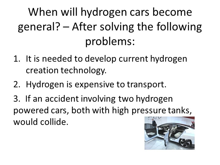 When will hydrogen cars become general? – After solving the following problem...