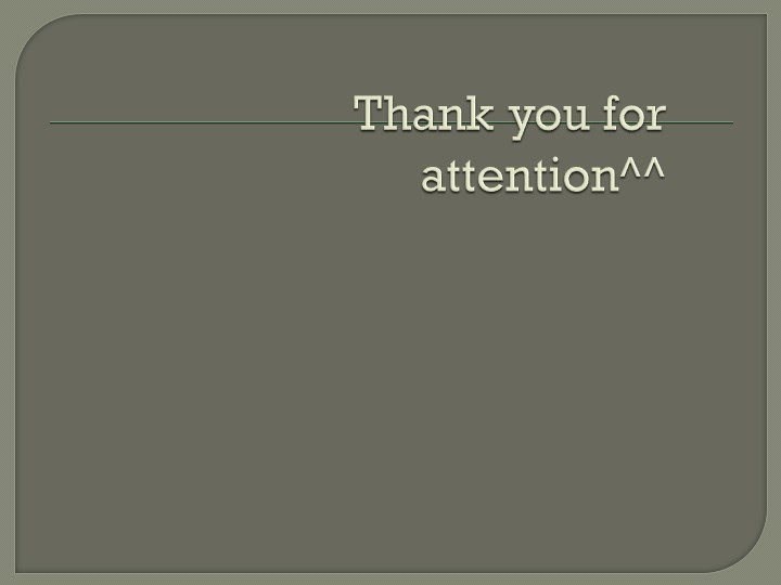 Thank you for attention^^