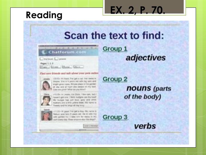 EX. 2, P. 70.Reading
