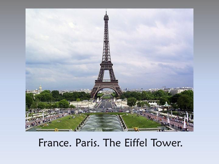 France. Paris. The Eiffel Tower.