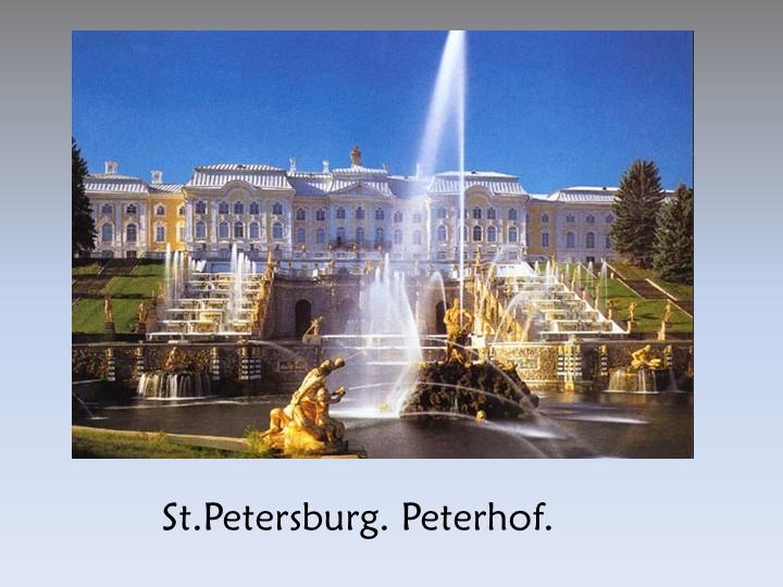 St.Petersburg. Peterhof.