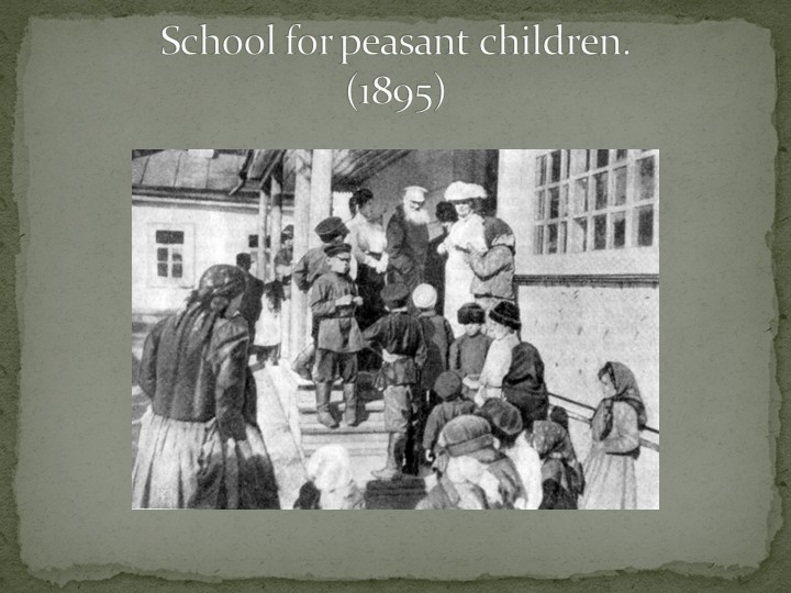 School for peasant children.(1895)