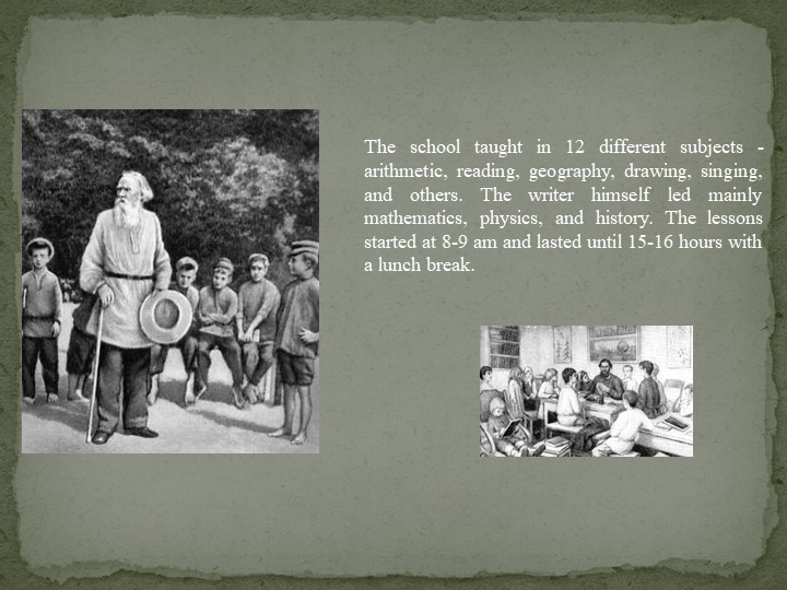 The school taught in 12 different subjects - arithmetic, reading, geography,...