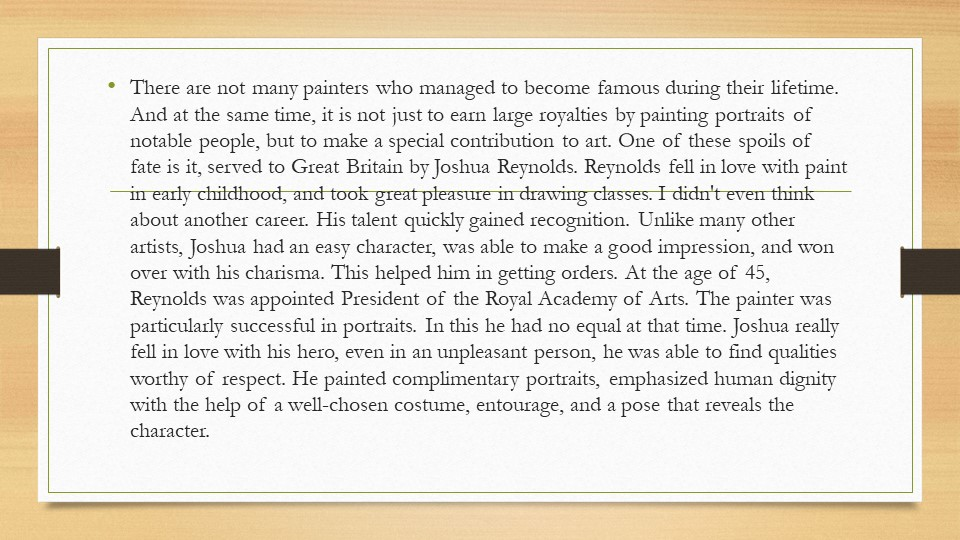 There are not many painters who managed to become famous during their lifetim...