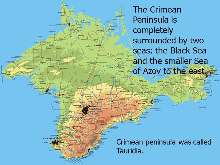 3The Crimean Peninsula is completely surrounded by two seas: the Black Sea an...