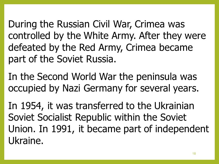 18During the Russian Civil War, Crimea was controlled by the White Army. Afte...