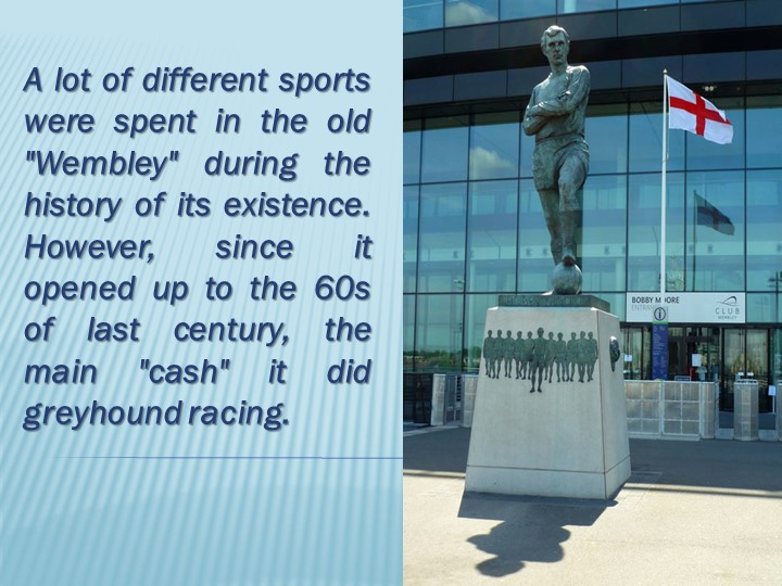 """A lot of different sports were spent in the old """"Wembley"""" during the history..."""