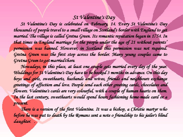 St Valentine's DaySt Valentine's Day is celebrated on February, 14. Every St...