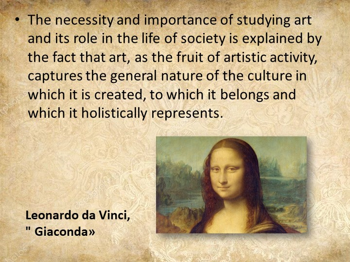 The necessity and importance of studying art and its role in the life of soci...