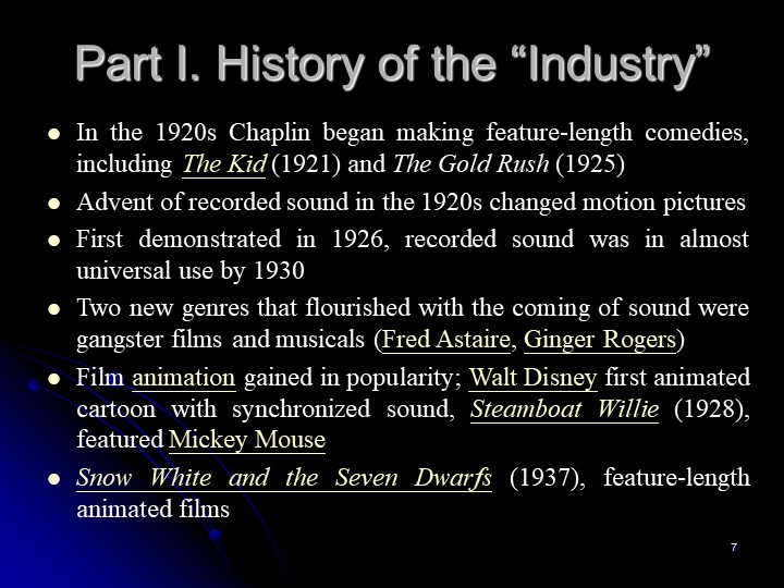 """7Part I. History of the """"Industry""""In the 1920s Chaplin began making feature-l..."""