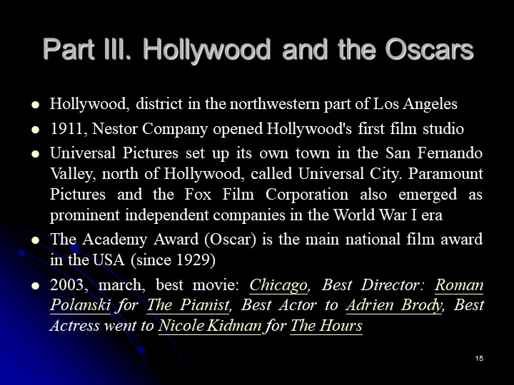 15Part III. Hollywood and the OscarsHollywood, district in the northwestern p...