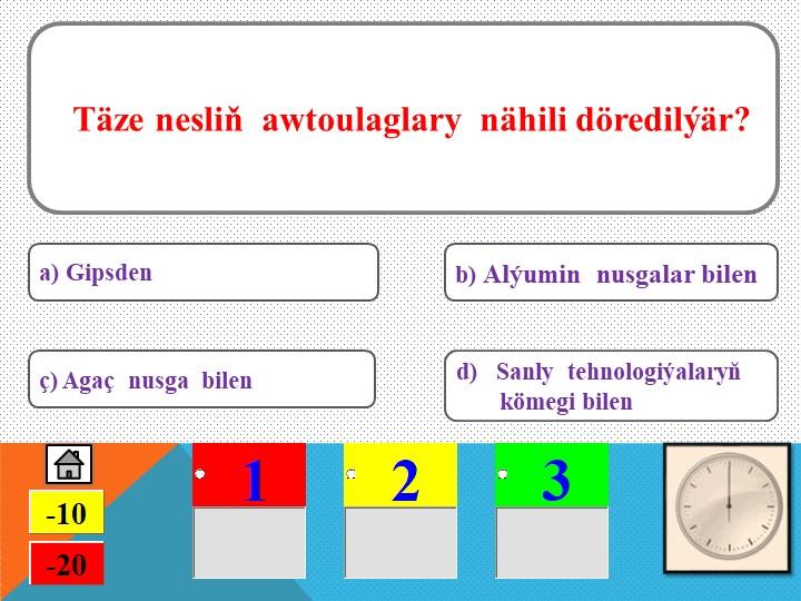 Täze nesliň  awtoulaglary  nähili döredilýär?ç) Agaç  nusga  bilena) Gipsde...
