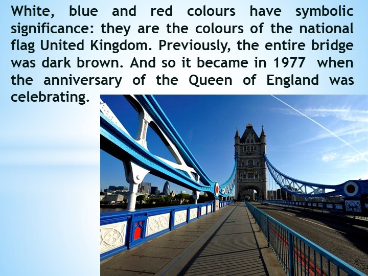 White, blue and red colours have symbolic significance: they are the colours...