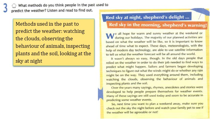 Methods used in the past to predict the weather: watching the clouds, observi...