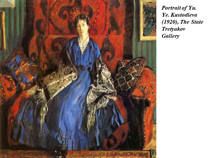 Portrait of Yu. Ye. Kustodieva (1920), The State Tretyakov Gallery