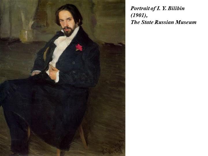 Portrait of I. Y. Bilibin (1901), The State Russian Museum