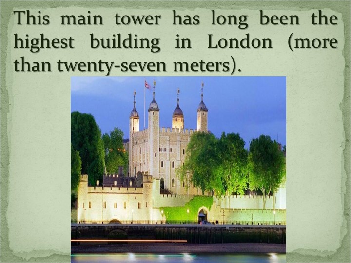 This main tower has long been the highest building in London (more than twent...
