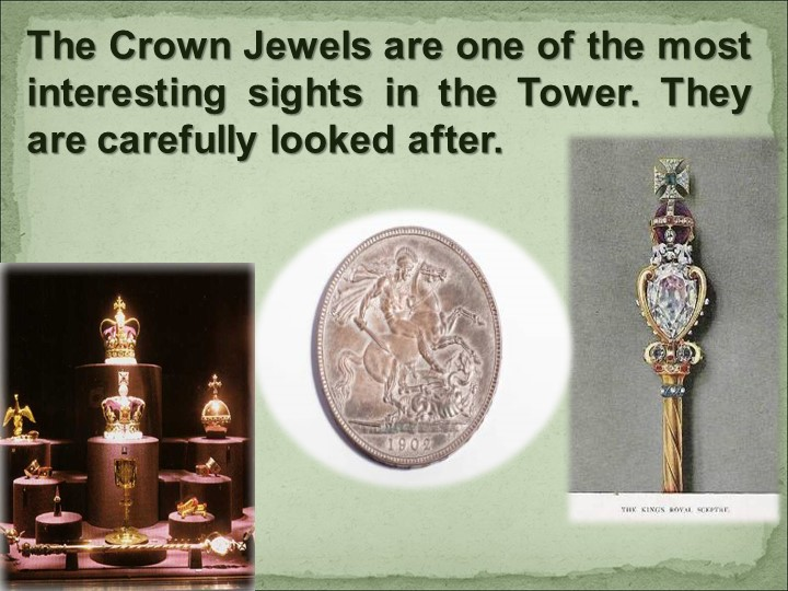 The Crown Jewels are one of the most interesting sights in the Tower. They a...