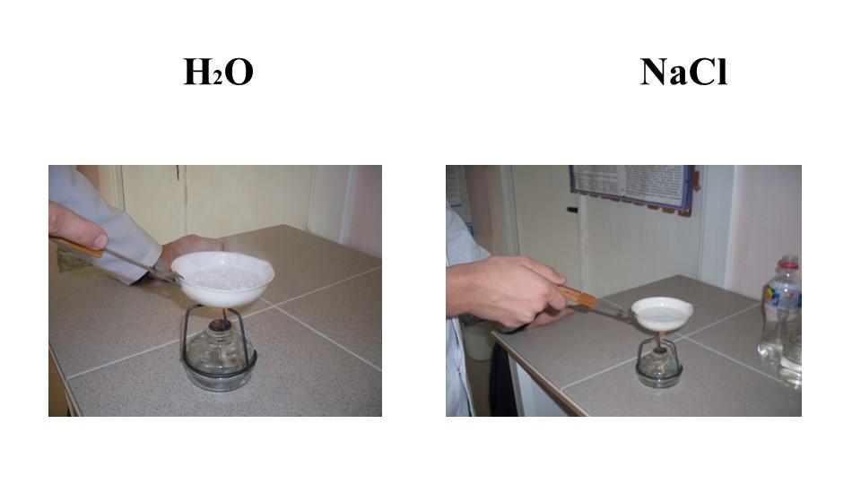 H2O                                       NaCl
