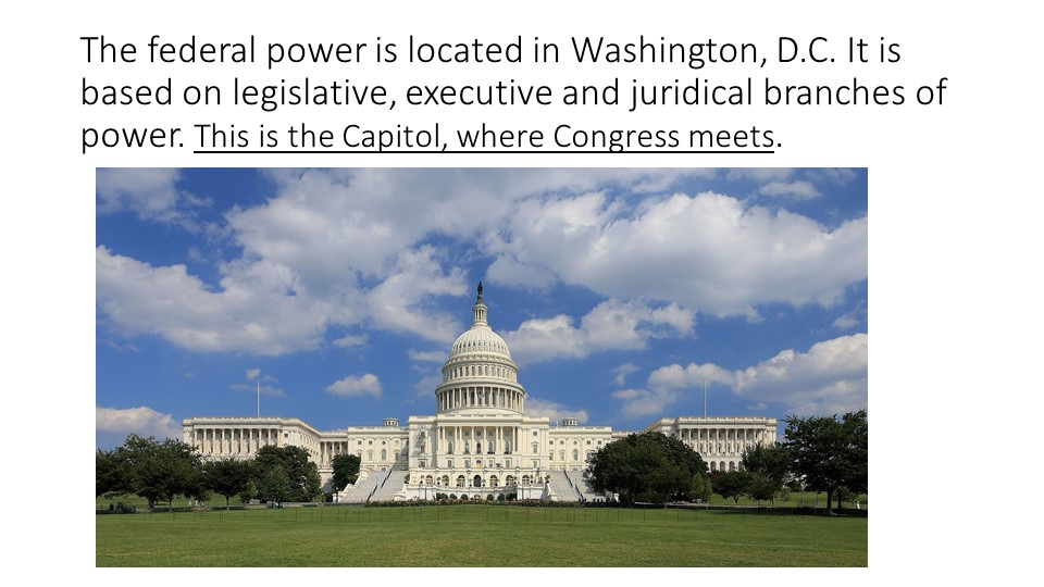 The federal power is located in Washington, D.C. It is based on legislative,...