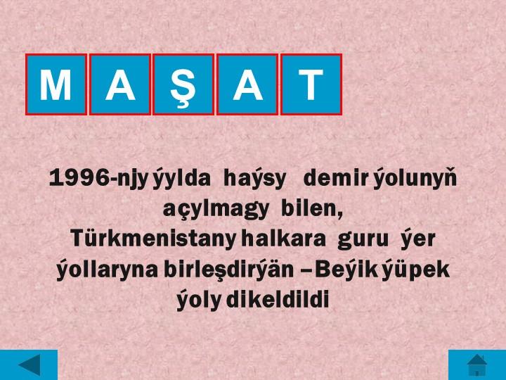 AMAŞT1996-njy ýylda  haýsy   demir ýolunyň açylmagy  bilen, Türkmenistany h...