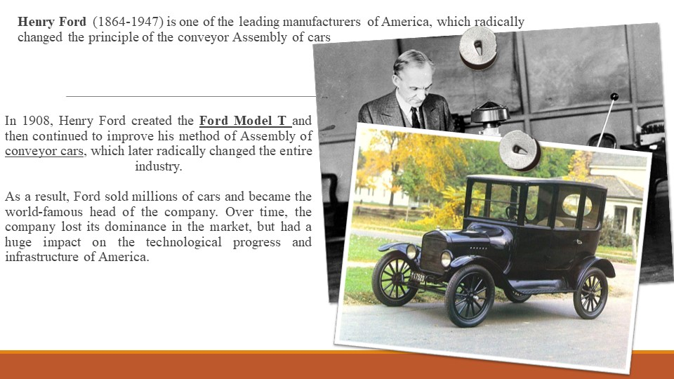 Henry Ford (1864-1947) is one of the leading manufacturers of America, which...