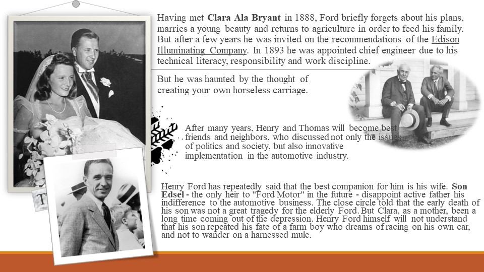Having met Clara Ala Bryant in 1888, Ford briefly forgets about his plans, ma...