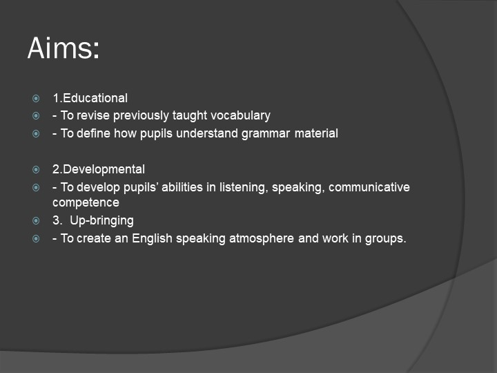 Aims:1.Educational