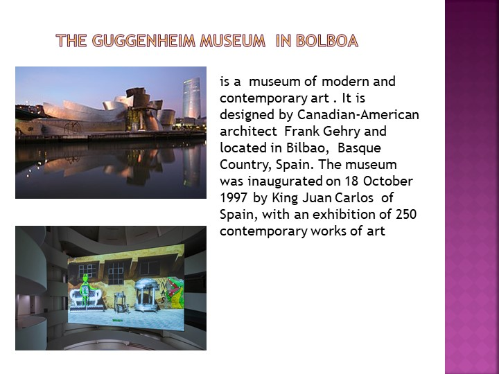 The Guggenheim Museum  in Bolboais a museum of modern and contem...