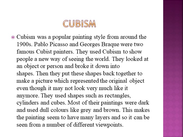 CubismCubism was а popular painting style from around the 1...